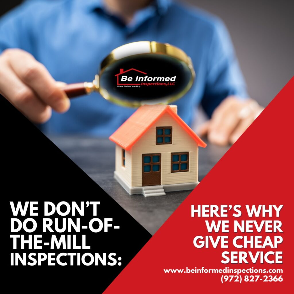 We Don't Do Run-Of-The-Mill Inspections: Here's Why We Never Give Cheap Service