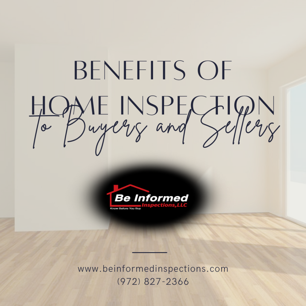Benefits of Home Inspection to Buyers and Sellers - home inspection dallas tx